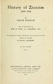 History of Zionism, 1600-1918 by Nahum Sokolow