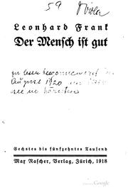 Der Mensch ist gut by Leonhard Frank