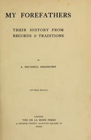 My forefathers by A. Maunsell Bradhurst