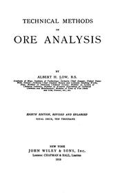 Technical methods of ore analysis by Low, Albert Howard