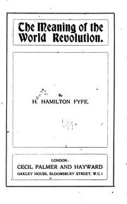 The meaning of the world revolution by Hamilton Fyfe