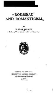 Rousseau and romanticism by Irving Babbitt