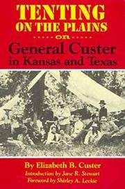 Tenting on the plains, or, General Custer in Kansas and Texas PDF