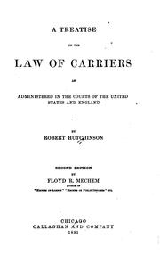 A treatise on the law of carriers by Hutchinson, Robert
