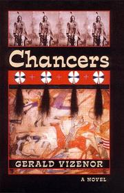 Chancers by Gerald Robert Vizenor