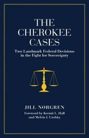 The Cherokee Cases by Jill Norgren
