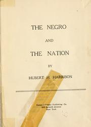 Cover of: The Negro and the nation by Hubert H. Harrison