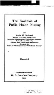The evolution of public health nursing by Annie M. Brainard