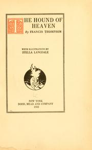 The hound of heaven by Thompson, Francis