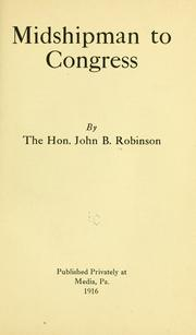 Cover of: Midshipman to Congress by John Buchanan Robinson