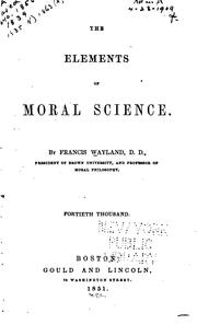 The elements of moral science by Wayland, Francis