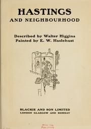 Hastings and neighourhood by Walter Higgins