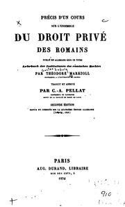 Précis dun cours sur lensemble du droit privé des Romains