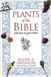 Plants of the Bible by Allan A. Swenson