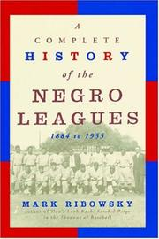 A Complete History Of The Negro Leagues PDF