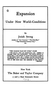 Expansion under new world-conditions by Josiah Strong