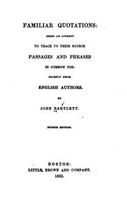 Cover of: Familiar quotations by Bartlett, John