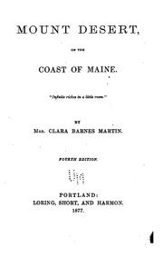 Mount Desert, on the coast of Maine by Martin, Clara Barnes Mrs.