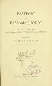 Eastport and Passamaquoddy by William Henry Kilby