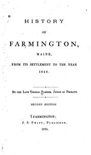 Cover of: History of Farmington, Maine, from its first settlement to 1846 by Parker, Thomas