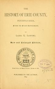 The history of Erie County, Pennsylvania by Laura G. Sanford