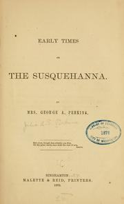 Early times on the Susquehanna