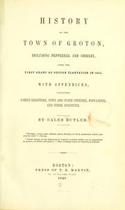 History of the town of Groton by Caleb Butler