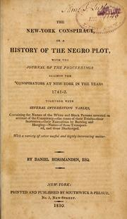 The New-York conspiracy, or, A history of the Negro plot by Daniel Horsmanden