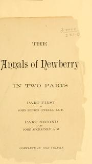 The annals of Newberry by O'Neall, John Belton