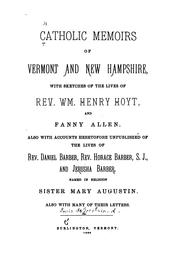 Cover of: Catholic memoirs of Vermont and New Hampshire by De Goesbriand, L. (Louis)