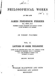 Philosophical works of the late James Frederick Ferrier PDF