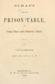Cover of: Scraps from the prison table by Joseph Barbière