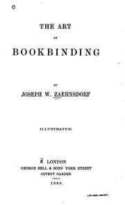 The art of bookbinding by Joseph William Zaehnsdorf