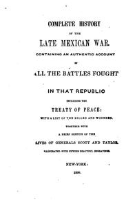 Complete history of the late Mexican war.