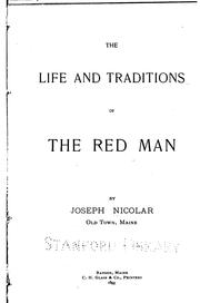Cover of: The life and traditions of the red men by Joseph Nicolar