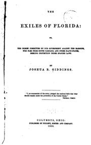 The exiles of Florida, or, The crimes committed by our government against the Maroons PDF
