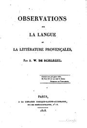 Observations sur la langue et la littérature provençales by Schlegel, August Wilhelm von