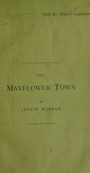 The Mayflower town by Justin Winsor