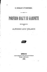 Cover of: Porfirio Diaz y su gabinete by Alfonso Luis Velasco