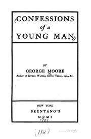 Confessions of a young man by Moore, George