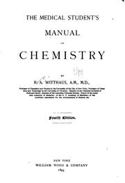 The medical student&#39;s manual of chemistry by Rudolph August Witthaus
