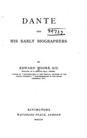 Dante and his early biographers by Moore, Edward
