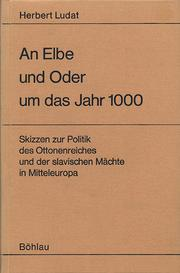 An Elbe und Oder um das Jahr 1000 by Ludat, Herbert