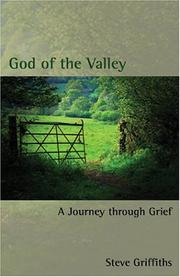 God of the Valley by Steve Griffiths