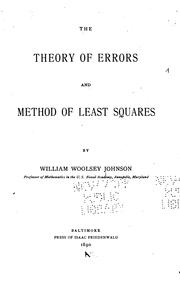 The theory of errors and method of least squares by William Woolsey Johnson