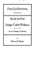 Life and times of Judge Caleb Wallace PDF