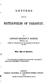 Letters from the battle-fields of Paraguay by Burton, Richard Sir