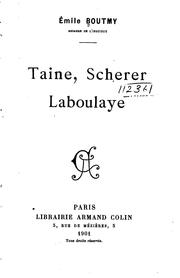 ...Taine, Scherer, Laboulaye by Emile Gaston Boutmy