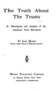 The truth about the trusts by Moody, John