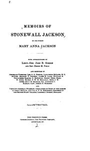 Cover of: Memoirs of Stonewall Jackson by his widow, Mary Anna Jackson by Mary Anna Jackson